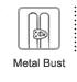 Metal Busk